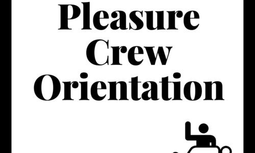 The Pleasure Crew Orientation