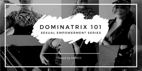 Dominatrix 101